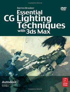 Essential CG Lighting Techniques with 3ds Max, 2/e (Paperback)-cover