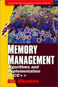 Memory Management: Algorithms and Implementations in C/C++ (Paperback)-cover