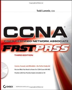 CCNA: Cisco Certified Network Associate: Fast Pass, 3/e-cover
