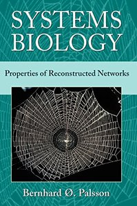 Systems Biology: Properties of Reconstructed Networks