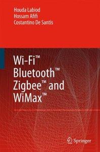 Wi-Fi, Bluetooth, Zigbee and WiMax (Hardcover)-cover