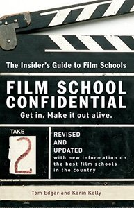 Film School Confidential: The Insider's Guide To Film Schools-cover