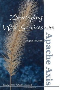 Developing Web Services with Apache Axis-cover