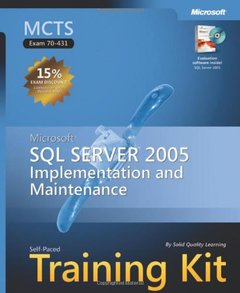 MCTS Self-Paced Training Kit (Exam 70-431): Microsoft SQL Server 2005 Implementation and Maintenance (Hardcover)-cover