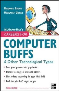 Careers for Computer Buffs and Other Technological Types, 3/e