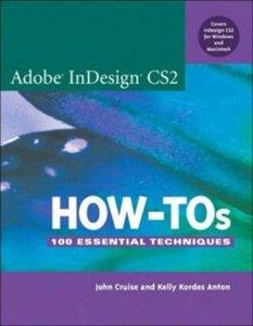 Adobe InDesign CS2 How-Tos: 100 Essential Techniques-cover