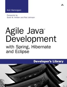 Agile Java Development with Spring, Hibernate and Eclipse-cover