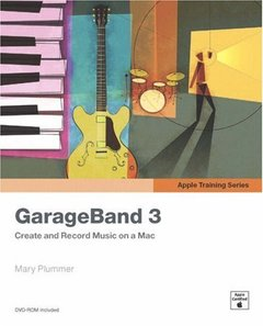 Apple Training Series: GarageBand 3 (Paperback)-cover