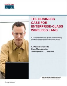 The Business Case for Enterprise-Class Wireless LANs-cover