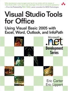 Visual Studio Tools for Office: Using Visual Basic 2005 with Excel, Word, Outlook, and InfoPath-cover