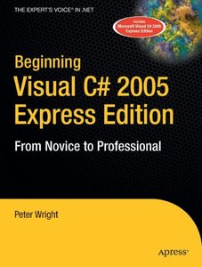Beginning Visual C# 2005 Express Edition: From Novice to Professional-cover