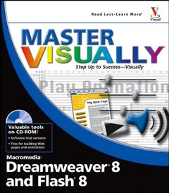 Master VISUALLY Dreamweaver 8 and Flash 8 (Paperback)-cover