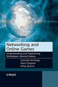 Networking and Online Games: Understanding and Engineering Multiplayer Internet Games-cover