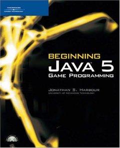 Beginning Java 5 Game Programming (Paperback)-cover