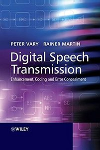 Digital Speech Transmission: Enhancement, Coding and Error Concealment (Hardcover)
