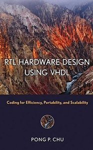 RTL Hardware Design Using VHDL: Coding for Efficiency, Portability, and Scalability (Hardcover)-cover