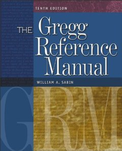 The Gregg Reference Manual: A Manual of Style, Grammar, Usage, and Formatting, 10/e-cover
