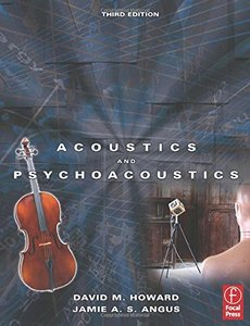 Acoustics and Psychoacoustics, 3/e (Paperback)-cover