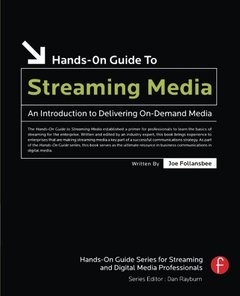Hands-On Guide to Streaming Media: an Introduction to Delivering On-Demand Media, 2/e-cover