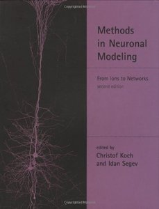Methods in Neuronal Modeling: From Ions to Networks, 2/e (Hardcover)-cover