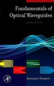 Fundamentals of Optical Waveguides, 2/e-cover