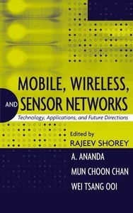 Mobile, Wireless, and Sensor Networks: Technology, Applications, and Future Directions-cover