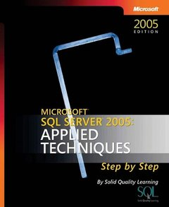 Microsoft SQL Server 2005: Applied Techniques Step by Step (Paperback)-cover