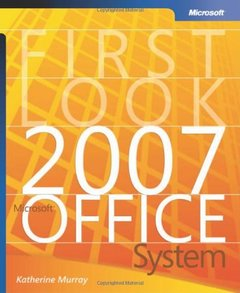 First Look 2007 Microsoft Office System (Paperback)-cover