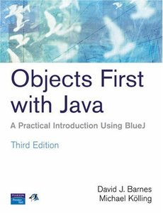 Objects First With Java: A Practical Introduction Using BlueJ, 3/e (Paperback)-cover