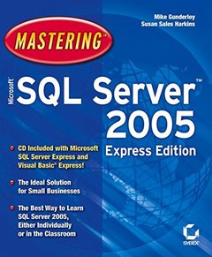 Mastering Microsoft SQL Server 2005 Express Edition (Paperback)-cover