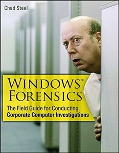 Windows Forensics: The Field Guide for Corporate Computer Investigations (Paperback)-cover