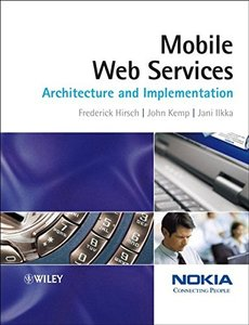 Mobile Web Services: Architecture and Implementation-cover