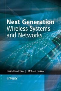 Next Generation Wireless Systems and Networks-cover