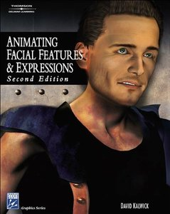Animating Facial Features & Expressions, 2/e-cover