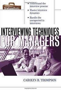 Interviewing Techniques for Managers