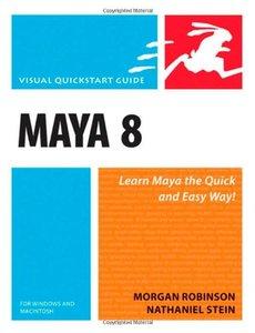 Maya 8 for Windows and Macintosh: Visual QuickStart Guide-cover