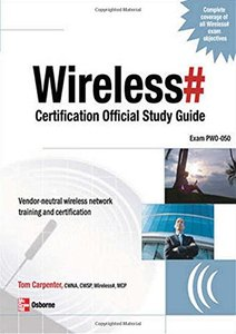 Wireless# Certification Official Study Guide (Exam PW0-050)-cover