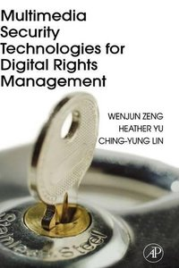 Multimedia Security Technologies for Digital Rights Management-cover