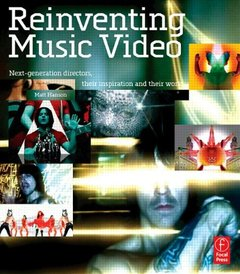 Reinventing Music Video: Next-generation directors, their inspiration and work-cover