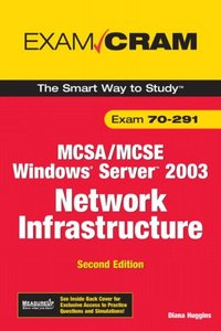 MCSA/MCSE 70-291 Exam Cram: Implementing, Managing, and Maintaining a Microsoft Windows Server 2003 Network Infrastructure, 2/e-cover