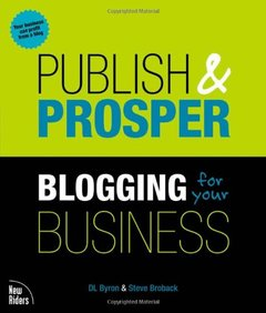 Publish and Prosper: Blogging for Your Business-cover