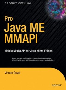 Pro Java ME MMAPI: Mobile Media API for Java Micro Edition (Hardcover)-cover