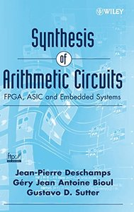Synthesis of Arithmetic Circuits: FPGA, ASIC and Embedded Systems (Hardcover)-cover