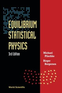 Equilibrium Statistical Physics, 3/e-cover