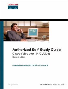 Authorized Self-Study Guide : Cisco Voice over IP(CVoice), 2/e (Hardcover)-cover