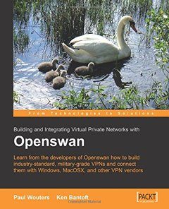 Building And Integrating Virtual Private Networks With Openswan-cover