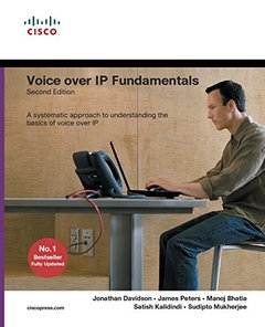 Voice over IP Fundamentals, 2/e