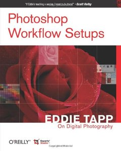 Photoshop Workflow Setups: Eddie Tapp on Digital Photography (Paperback)-cover