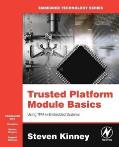 Trusted Platform Module Basics: Using TPM in Embedded Systems-cover