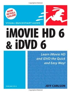 iMovie HD 6 and iDVD 6 for Mac OS X-cover
